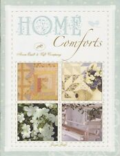 Home Comforts by Acorn Quilt & Gift Company (Brenda Riddle)