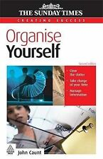 Creating Success: Organise Yourself: 53 (Creating Success Series), John Caunt