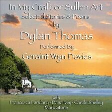 In My Craft or Sullen Art: Selected Stories and Poems by Dylan Thomas, New Music