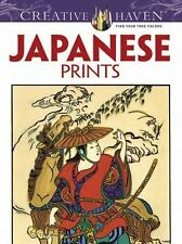Japanese Prints by Creative Haven Staff, Ed, Jr. Sibbett and Coloring Books...
