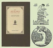 Il Metalibro Viaggio intorno al libro Colonnese 1984 numerato a mano Cuomo Praz