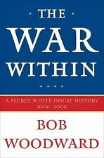 The War Within by Bob Woodward (2008, Hardcover)