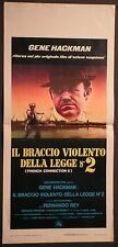 Locandina IL BRACCIO VIOLENTO DELLA LEGGE 2 1°ED.IT.'75 20TH C.FOX  HACKMAN REY
