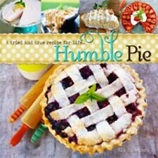 Humble Pie - a Tried and True Recipe for Life by Ali Eisenach (2013, Paperback)