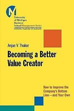 Becoming a Better Value Creator: How to Improve the Company's Bottom L-ExLibrary