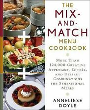 The Mix-and-match Menu Cookbook: More than 124,000 Creative Appetizer, Entree, a