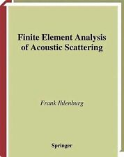 Finite Element Analysis of Acoustic Scattering 132 by Frank Ihlenburg (2013,...