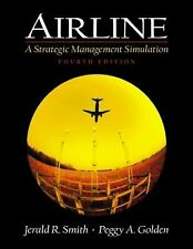 Airline: A Strategic Management Simulation (4th Edition)