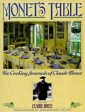 Monet's Table: The Cooking Journals of Claude Monet - Joyes, Claire - Hardcover