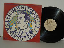 SLIM WHITMAN It's A Sin To Tell A Lie LP Tammy Red Wing Sunshine You Follow It