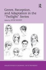 NEW - Genre, Reception, and Adaptation in the 'Twilight' Series
