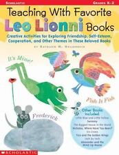 Teaching with Favorite Leo Lionni Books : Creative Activities for Exploring...