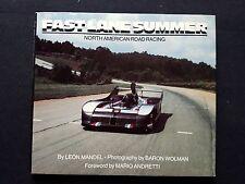 SIGNED!  Fast Lane Summer North American Road Racing by L. Mandel Danny Sullivan