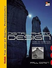 KODAK The Art of Digital Photography: Digital Photo Design: How to Compose Winni