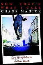 Now That's What I Call Chaos Magick Vols. 1 & 2 by Julian Vayne and Greg...