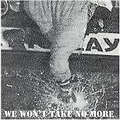 Conflict - We Won't Take No More 1995 CD Mortarhate Compilation