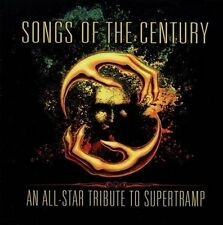 Songs of the Century: An All-Star Tribute To Supertramp by Various Artists...