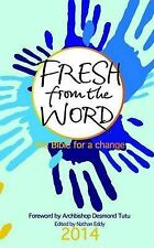 Fresh from the Word 2014: The Bible for a Change by Christian Education...