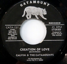 CALVIN & THE CATAMOUNTS Creation of Love /I Know My Baby ORIG CATAMOUNT NORTHERN