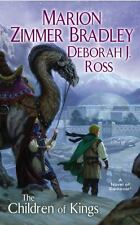 The Children of Kings : A Darkover Novel by Deborah J. Ross and Marion Zimmer...