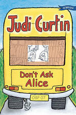 Fox, Woody, Curtin, Judi Don't Ask Alice! (Alice and Megan) Very Good Book