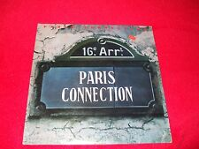 PARIS CONNECTION ~ PARIS CONNECTION  LP MINT/ NEVER PLAYED/ CLASSIC DISCO/ PROMO