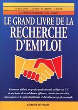Le grand livre de la recherche d'emploi N. Piccardo  L. Genain  M. Lerond et al.