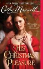 Scandals and Seductions: His Christmas Pleasure 4 by Cathy Maxwell (2010,...