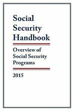 Social Security Handbook 2015 by Social Security Administration (2015,...