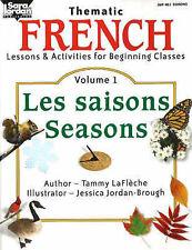 Beginning French: Les Saisons / Seasons Resource Book: v. 1: Saisons/...