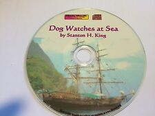DOG WATCHES AT SEA by Stanton H. King audiobook Mp3 CD