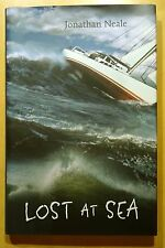Lost at Sea by Jonathan Neale 2002 HC DJ First Printing NEW!