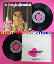 LP 45 7''BRUNO GRIMALDI Le coeur en marnelade La super bringue 1979 no cd mc dvd