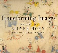 Transforming Images: The Art of Silver Horn and His Successors