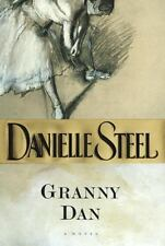 Granny Dan by Danielle Steel (1999 ) First Edition, Hardcover /D.J. -  Like New