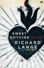Sweet Nothing: Stories, Lange, Richard, New Condition