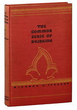 The Common Sense of  Drinking ~ RICARD R PEABODY ~ First Edition 1931 Al Anon AA