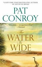 The Water Is Wide : A Memoir by Pat Conroy (2002, Paperback, Reprint)