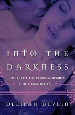 Into the Darkness (Avon Red), Devlin, Delilah, Good Book