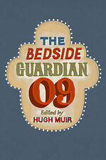 The Bedside Guardian 2009: With an introduction by Shami Chakrabarti (Guardian B
