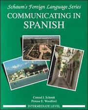 Schaum's Foreign Language Series Communicating in Spanish