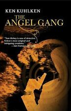The Angel Gang, Kuhlken, Ken, Good Book