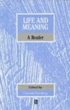 Life and Meaning : A Philosophical Reader (1991, Paperback)