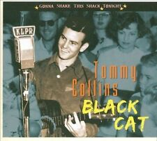Collins, Tommy Black Cat: Gonna Shake This Shack Tonigh CD