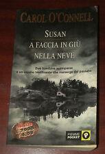 """Libri/Riviste/Giornali/Romanzo """" SUSAN A FACCIA IN GIU' NELLA NEVE """" O'Connel"""