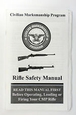 Civilian Marksmanship CMP Program Rifle Safety Manual