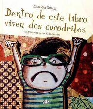 Dentro de Este Libro Viven DOS Cocodrilos by Cláudia Souza and Ionit...