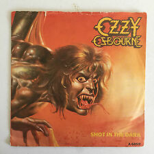"Ozzy Osbourne - Shot In The Dark - 1986 England - Epic - A6859 - 7"" Single"