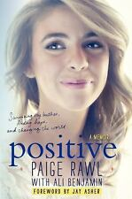 Positive by Jay Asher, Ali Benjamin and Paige Rawl (2014, Hardcover)