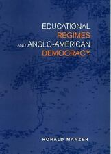 Educational Regimes and Anglo-American Democracy (Studies in Comparati-ExLibrary